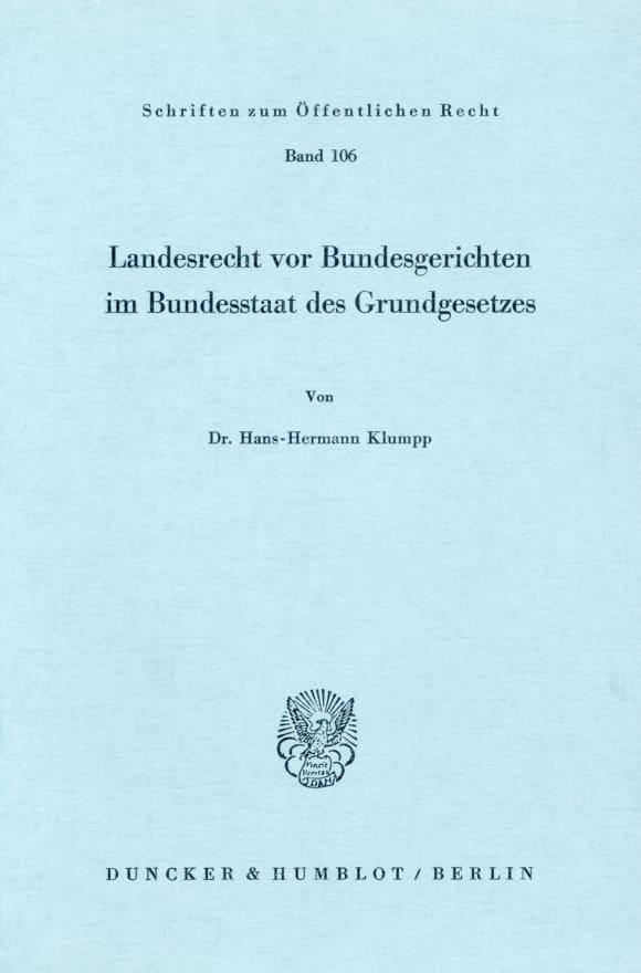 Cover Landesrecht vor Bundesgerichten im Bundesstaat des Grundgesetzes