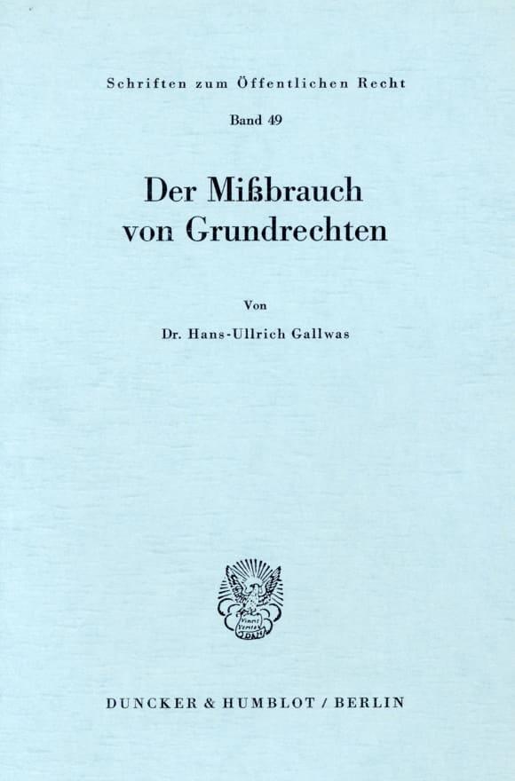 Cover Der Mißbrauch von Grundrechten