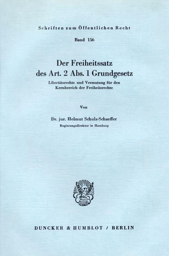 Cover Der Freiheitssatz des Art. 2 Abs. 1 Grundgesetz