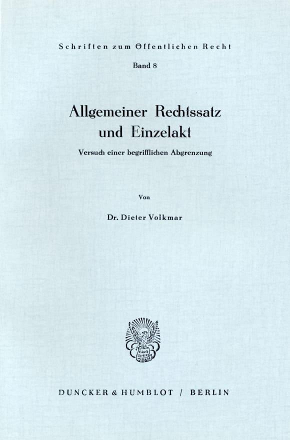 Cover Allgemeiner Rechtssatz und Einzelakt