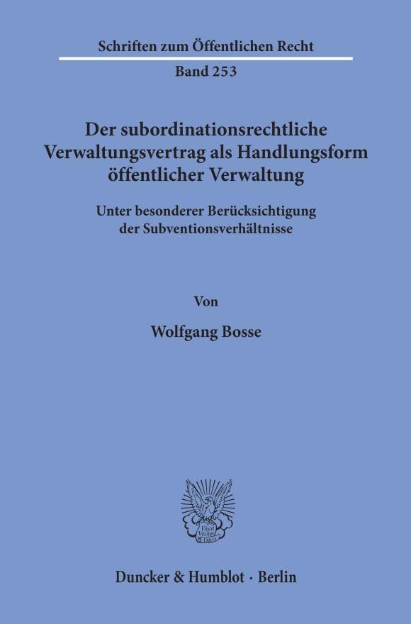 Cover Der subordinationsrechtliche Verwaltungsvertrag als Handlungsform öffentlicher Verwaltung,