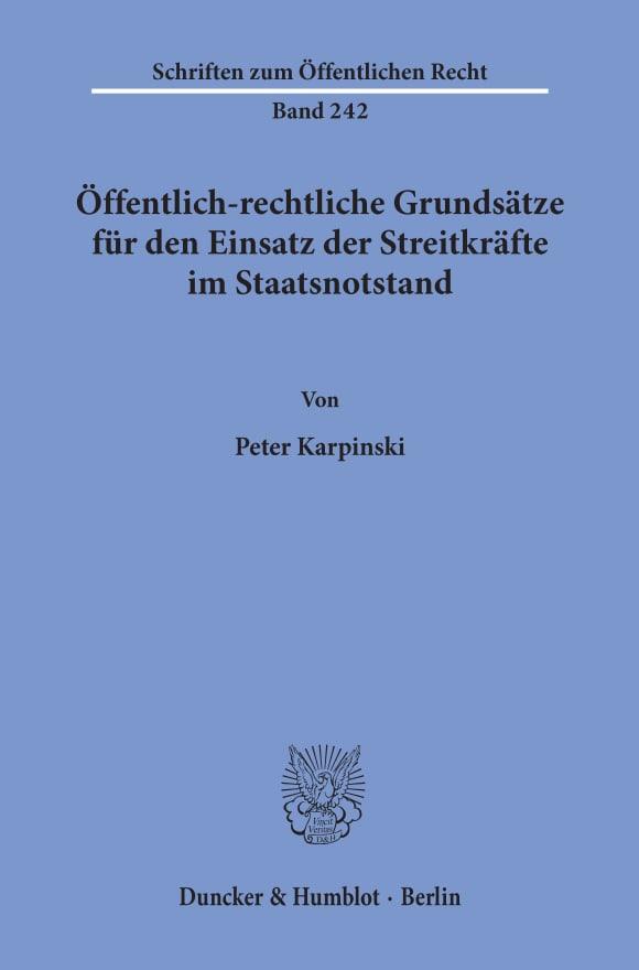 Cover Öffentlich-rechtliche Grundsätze für den Einsatz der Streitkräfte im Staatsnotstand