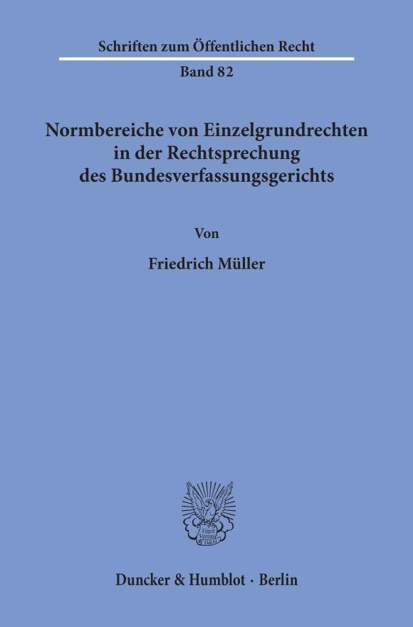 Cover Normbereiche von Einzelgrundrechten in der Rechtsprechung des Bundesverfassungsgerichts