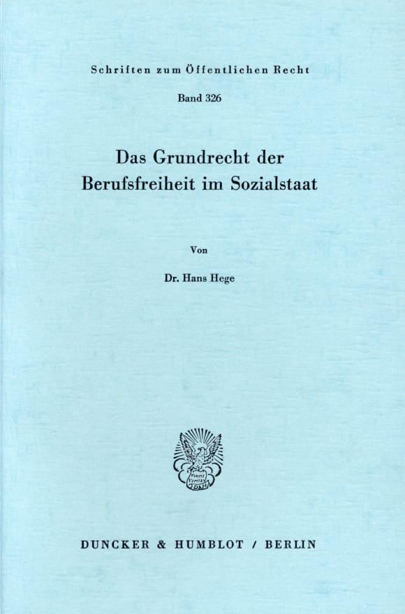 Cover Das Grundrecht der Berufsfreiheit im Sozialstaat