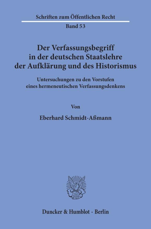 Cover Der Verfassungsbegriff in der deutschen Staatslehre der Aufklärung und des Historismus