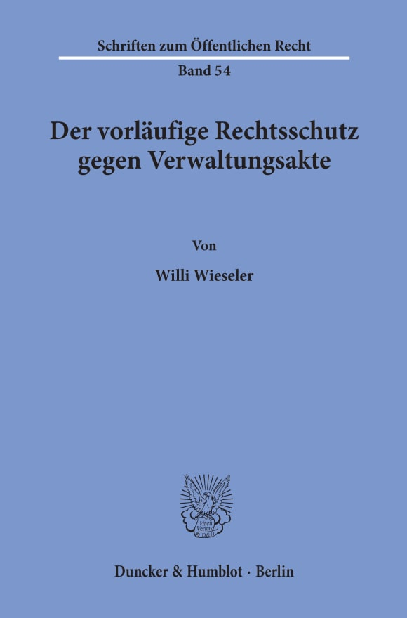 Cover Der vorläufige Rechtsschutz gegen Verwaltungsakte