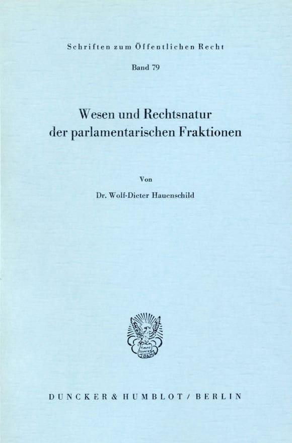 Cover Wesen und Rechtsnatur der parlamentarischen Fraktionen