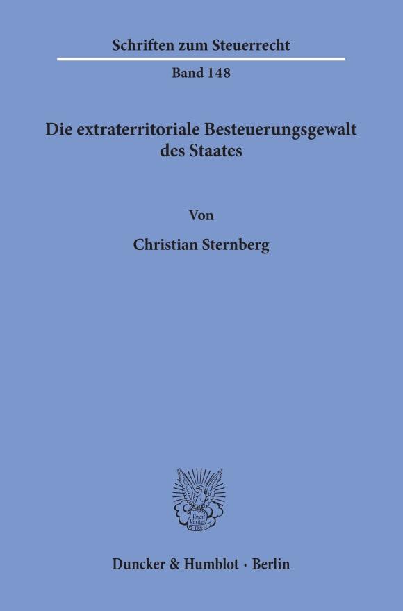 Cover Die extraterritoriale Besteuerungsgewalt des Staates