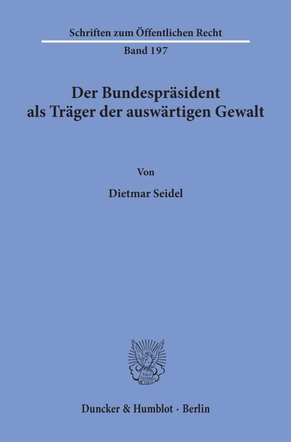 Cover Der Bundespräsident als Träger der auswärtigen Gewalt