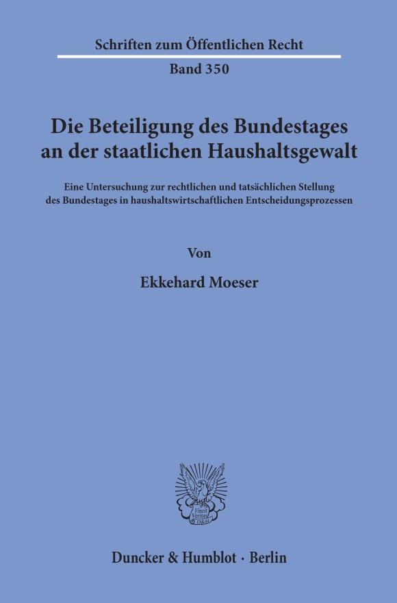 Cover Die Beteiligung des Bundestages an der staatlichen Haushaltsgewalt