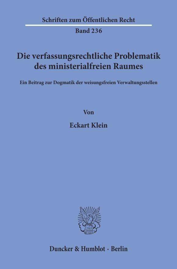 Cover Die verfassungsrechtliche Problematik des ministerialfreien Raumes