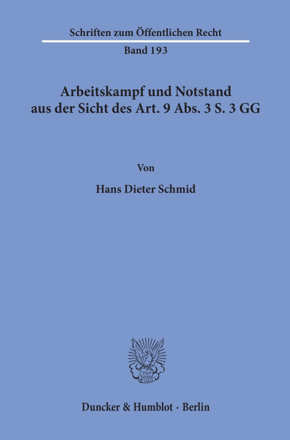 Cover Arbeitskampf und Notstand aus der Sicht des Art. 9 Abs. 3 S. 3 GG