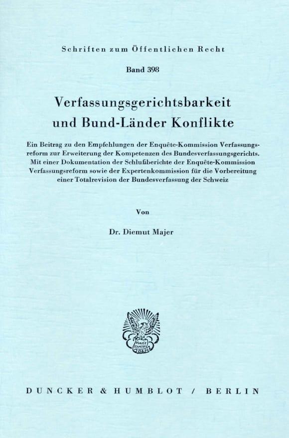 Cover Verfassungsgerichtsbarkeit und Bund-Länder Konflikte