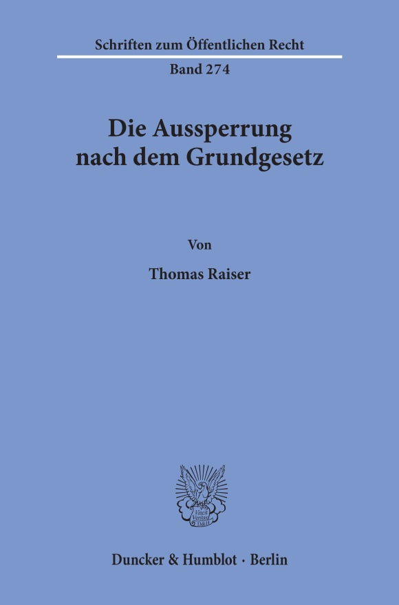 Cover Die Aussperrung nach dem Grundgesetz