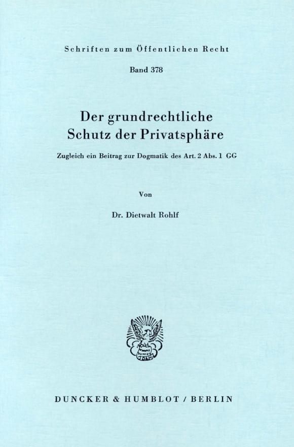 Cover Der grundrechtliche Schutz der Privatsphäre