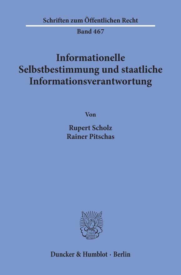 Cover Informationelle Selbstbestimmung und staatliche Informationsverantwortung