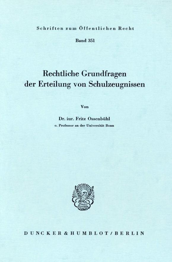 Cover Rechtliche Grundfragen der Erteilung von Schulzeugnissen