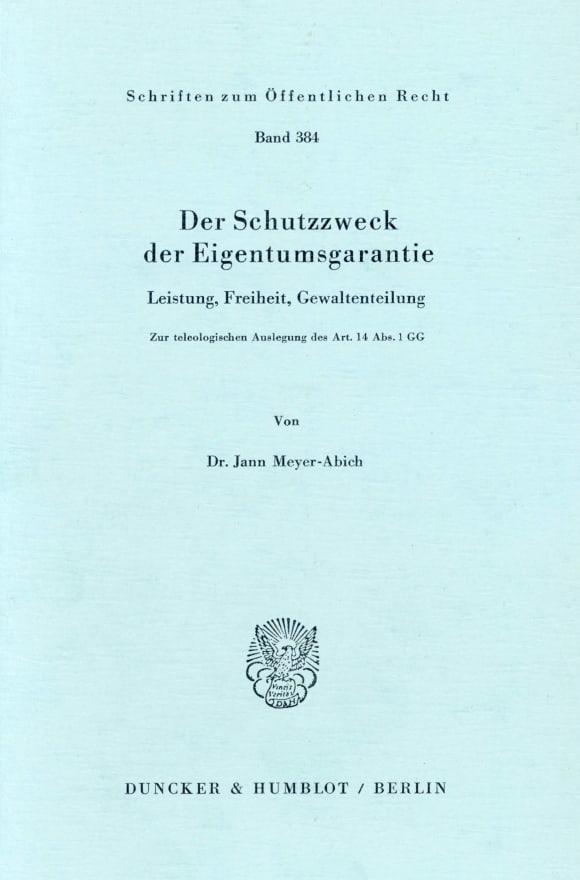 Cover Der Schutzzweck der Eigentumsgarantie
