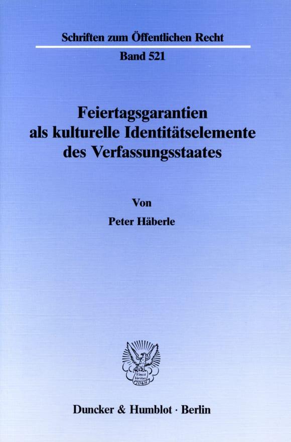 Cover Feiertagsgarantien als kulturelle Identitätselemente des Verfassungsstaates