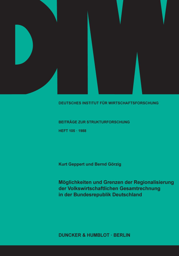 Cover Möglichkeiten und Grenzen der Regionalisierung der Volkswirtschaftlichen Gesamtrechnung in der Bundesrepublik Deutschland
