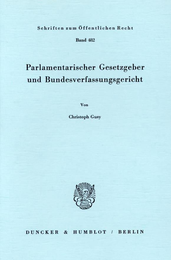 Cover Parlamentarischer Gesetzgeber und Bundesverfassungsgericht
