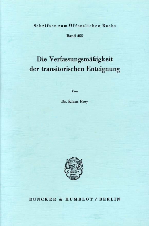 Cover Die Verfassungsmäßigkeit der transitorischen Enteignung