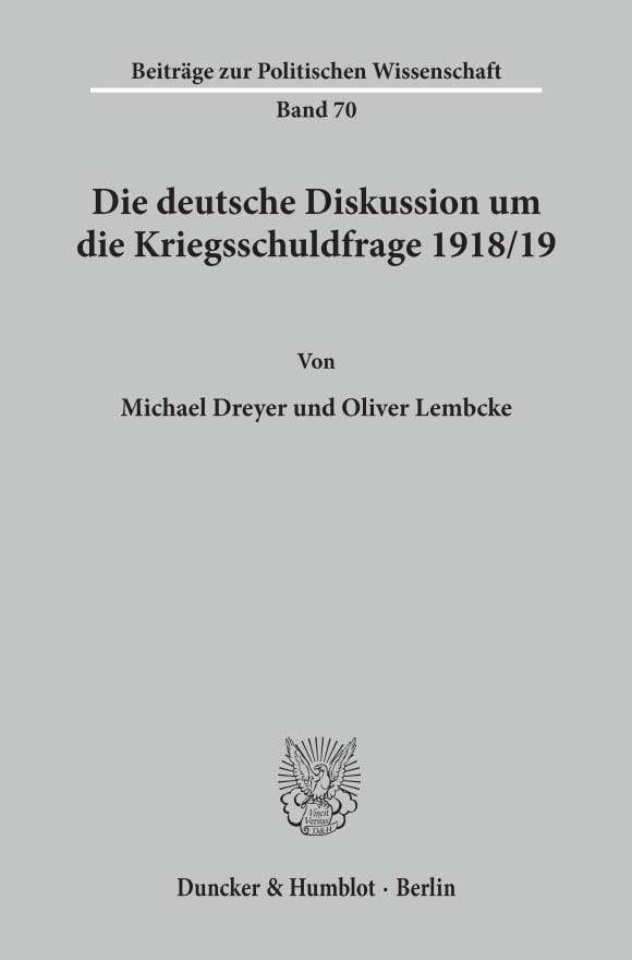 Cover Die deutsche Diskussion um die Kriegsschuldfrage 1918/19