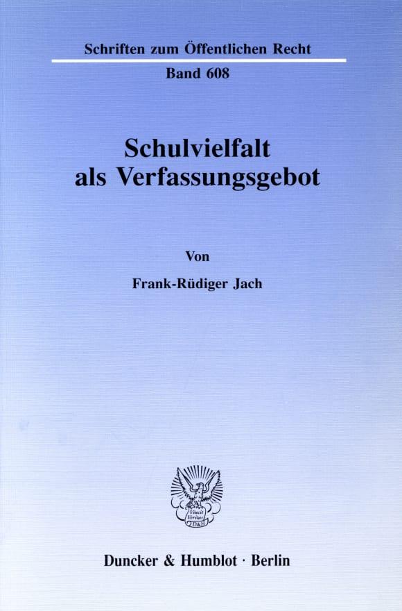Cover Schulvielfalt als Verfassungsgebot