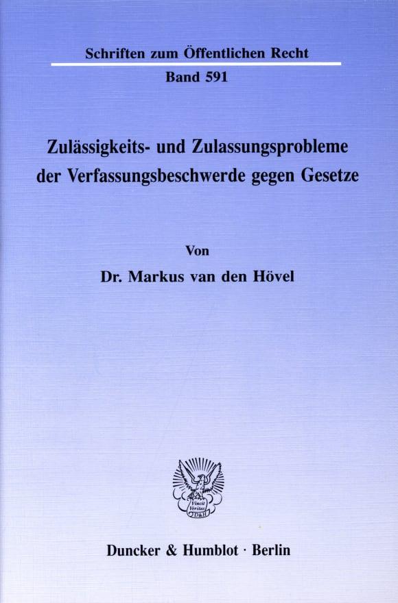Cover Zulässigkeits- und Zulassungsprobleme der Verfassungsbeschwerde gegen Gesetze