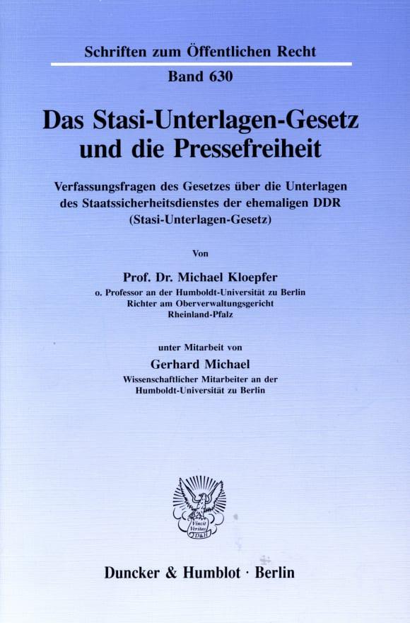 Cover Das Stasi-Unterlagen-Gesetz und die Pressefreiheit
