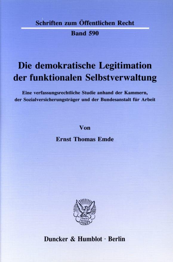 Cover Die demokratische Legitimation der funktionalen Selbstverwaltung