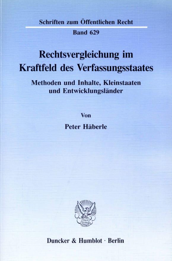 Cover Rechtsvergleichung im Kraftfeld des Verfassungsstaates