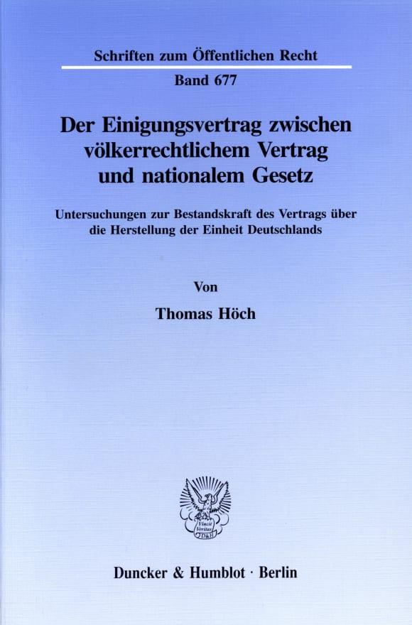 Cover Der Einigungsvertrag zwischen völkerrechtlichem Vertrag und nationalem Gesetz