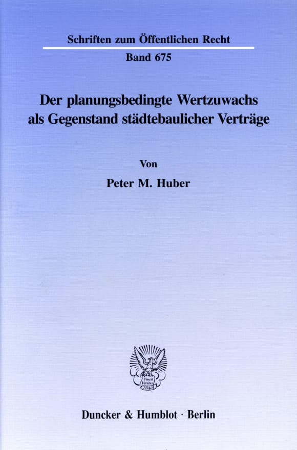 Cover Der planungsbedingte Wertzuwachs als Gegenstand städtebaulicher Verträge