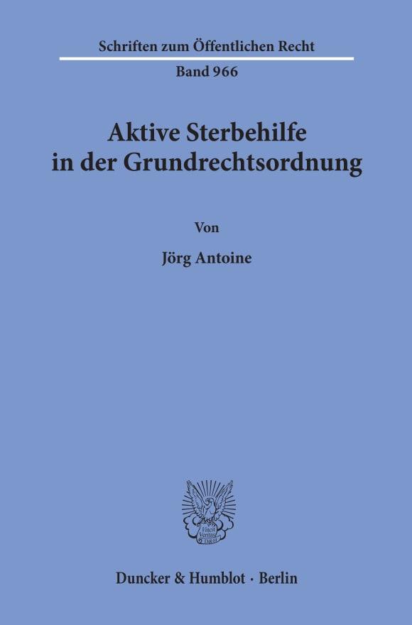Cover Aktive Sterbehilfe in der Grundrechtsordnung