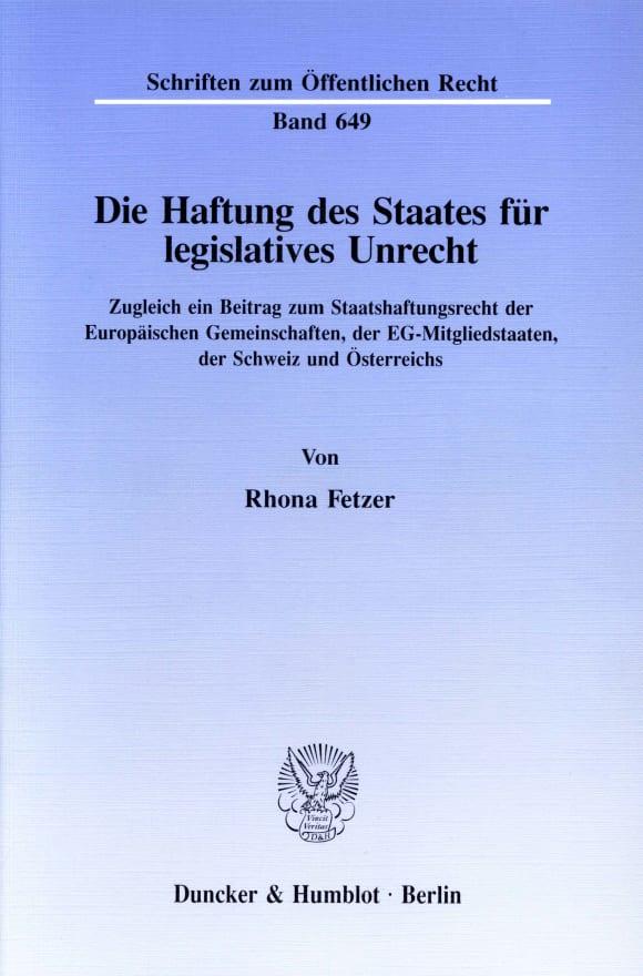 Cover Die Haftung des Staates für legislatives Unrecht