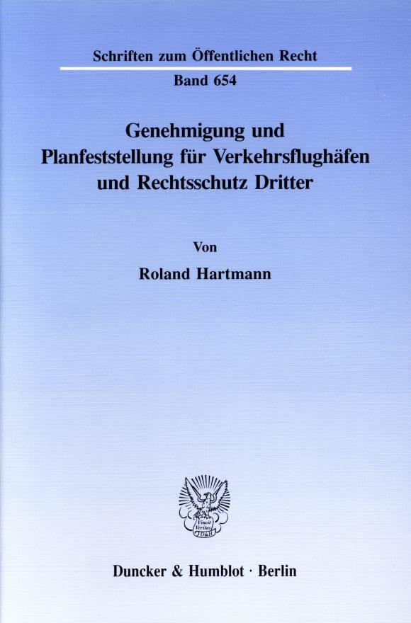 Cover Genehmigung und Planfeststellung für Verkehrsflughäfen und Rechtsschutz Dritter