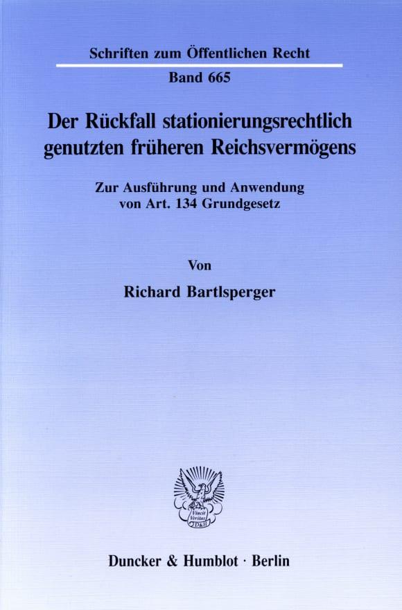 Cover Der Rückfall stationierungsrechtlich genutzten früheren Reichsvermögens