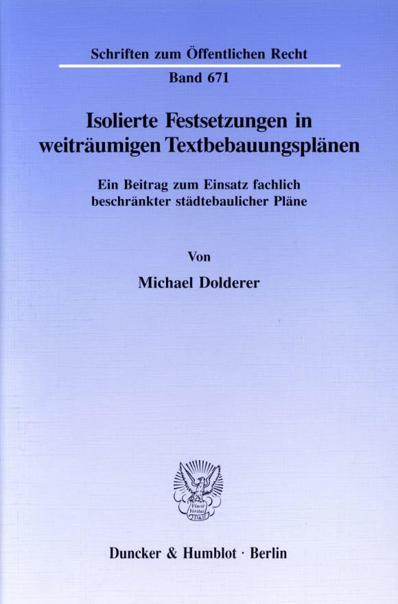 Cover Isolierte Festsetzungen in weiträumigen Textbebauungsplänen