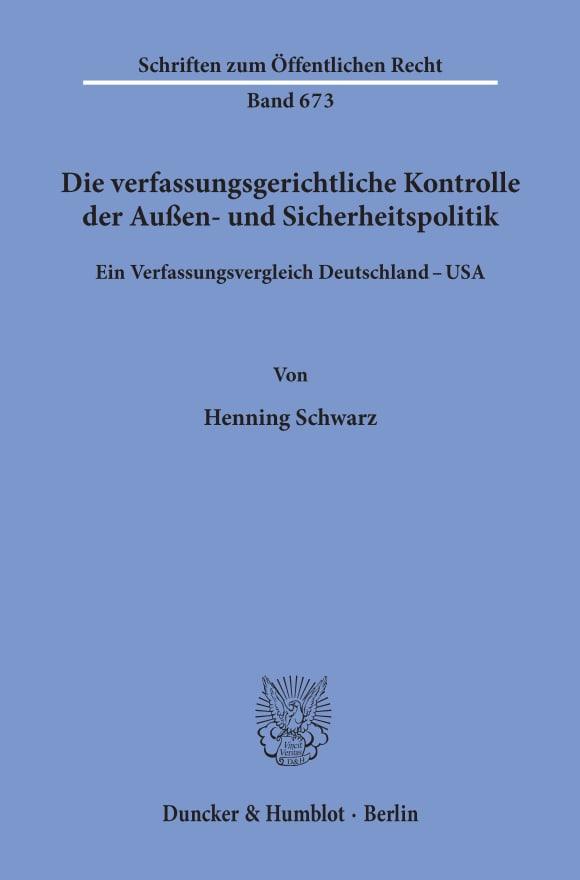 Cover Die verfassungsgerichtliche Kontrolle der Außen- und Sicherheitspolitik