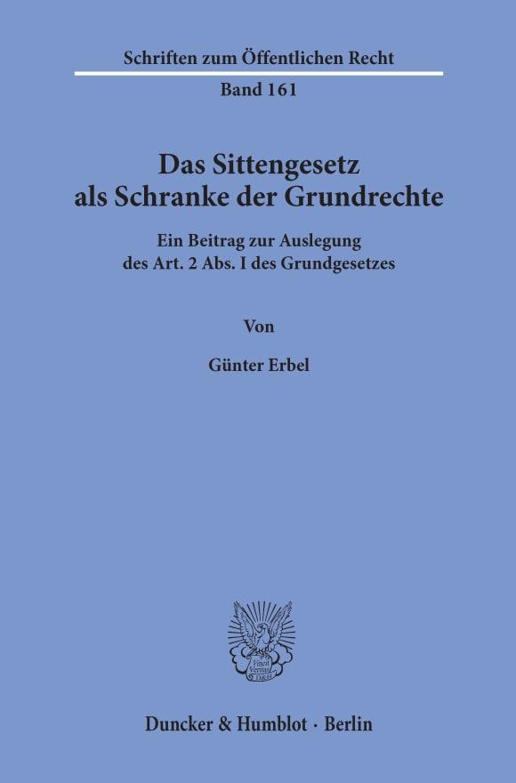 Cover Das Sittengesetz als Schranke der Grundrechte