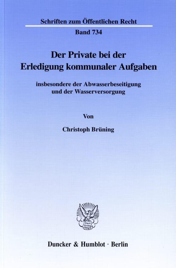 Cover Der Private bei der Erledigung kommunaler Aufgaben