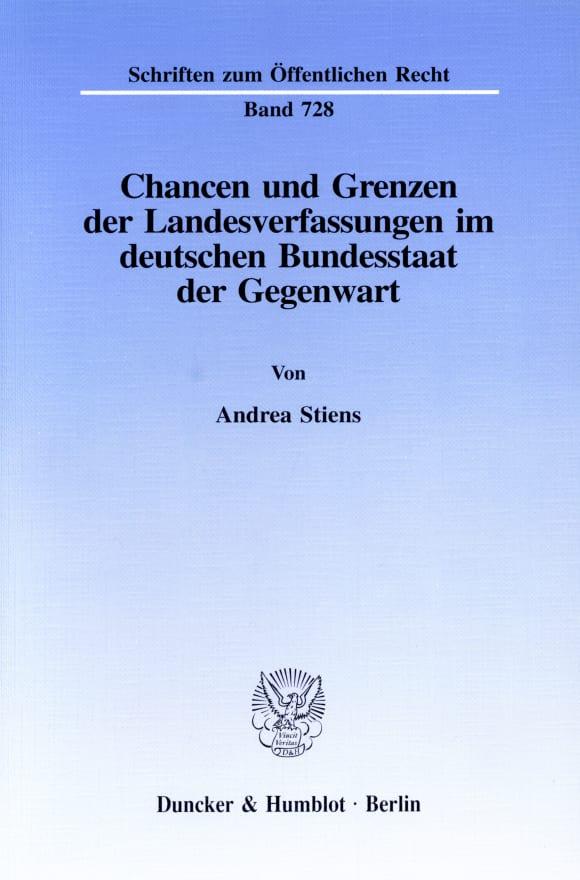 Cover Chancen und Grenzen der Landesverfassungen im deutschen Bundesstaat der Gegenwart