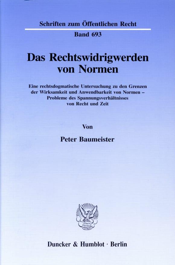 Cover Das Rechtswidrigwerden von Normen