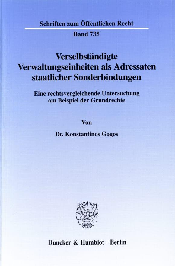 Cover Verselbständigte Verwaltungseinheiten als Adressaten staatlicher Sonderbindungen
