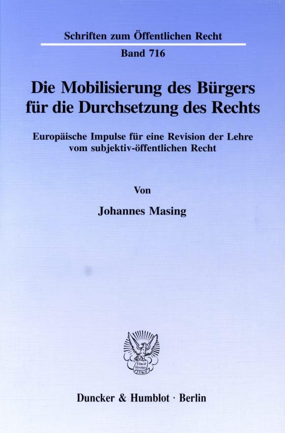 Cover Die Mobilisierung des Bürgers für die Durchsetzung des Rechts