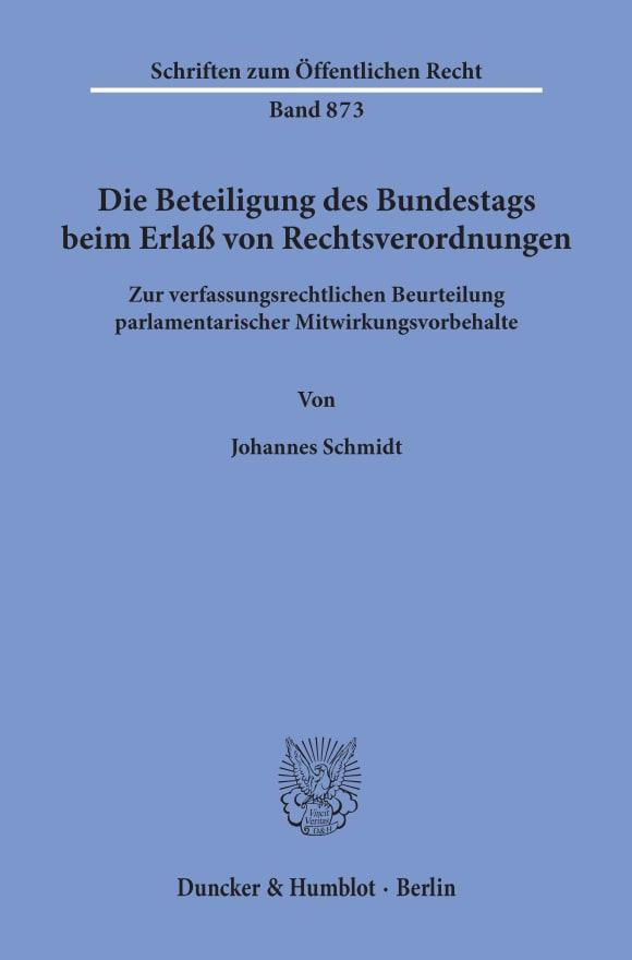 Cover Die Beteiligung des Bundestags beim Erlaß von Rechtsverordnungen