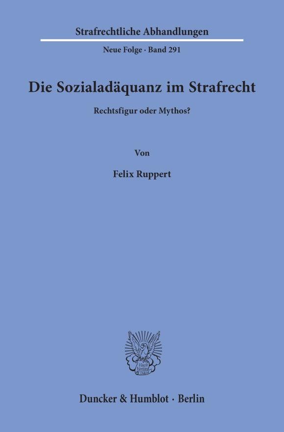 Cover Die Sozialadäquanz im Strafrecht