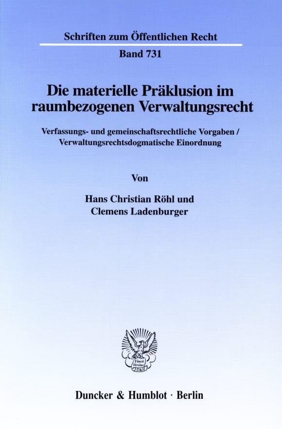 Cover Die materielle Präklusion im raumbezogenen Verwaltungsrecht