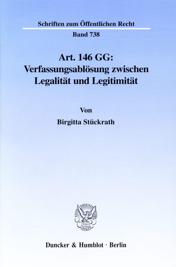 Cover Art. 146 GG: Verfassungsablösung zwischen Legalität und Legitimität